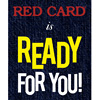 RED CARD is READY FOR YOU!(終了しました)